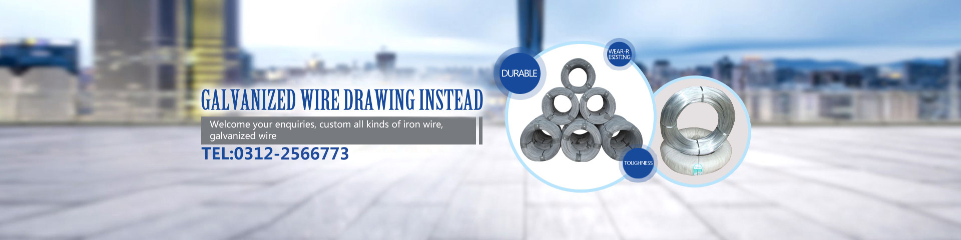 Galvanized wire drawing instead